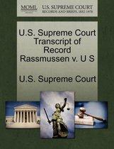 U.S. Supreme Court Transcript of Record Rassmussen V. U S