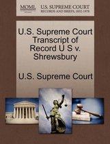 U.S. Supreme Court Transcript of Record U S V. Shrewsbury