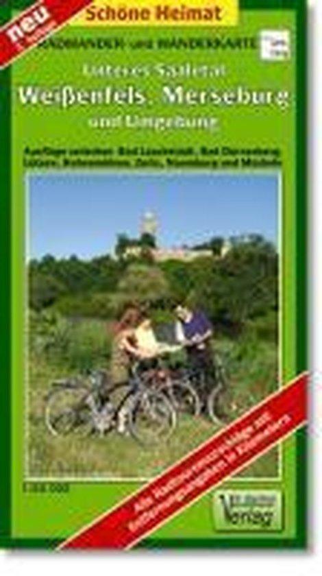 Unteres Saaletal. Weißenfels, Merseburg, Zeitz und Umgebung 1 : 50 000. Radwander- und Wanderkarte