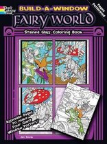 Build a Window Stained Glass Coloring Book, Fairy World