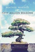 Fifty Million Reasons