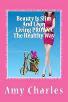Beauty Is Slim and Lean