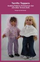 Terrific Toppers, Knitting Patterns fit American Girl and other 18-Inch Dolls