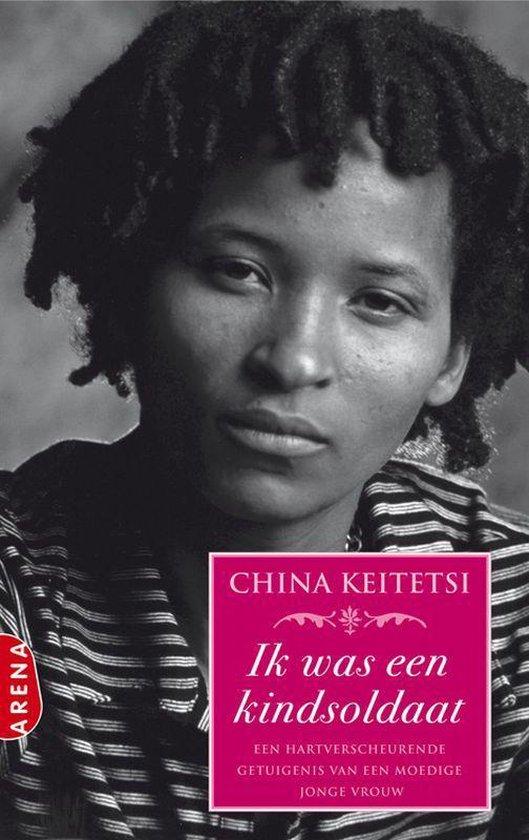 Ik Was Een Kindsoldaat - China Keitetsi pdf epub