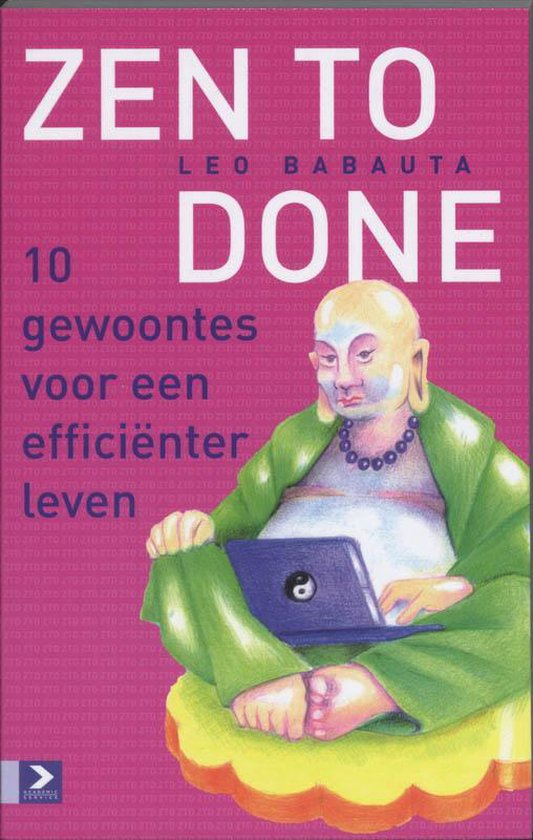 Boek cover Zen to Done van Leo Babauta
