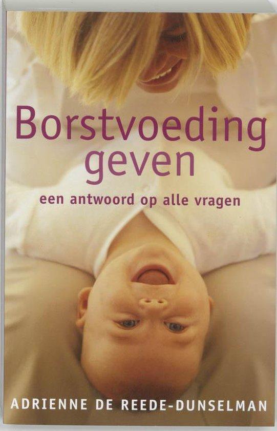 Borstvoeding geven - A. de Reede-Dunselman | Fthsonline.com