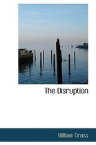 The Disruption