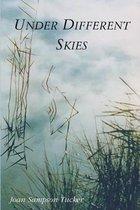 Boek cover Under Different Skies van Joan Sampson Tucker