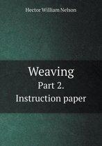 Weaving Part 2. Instruction Paper