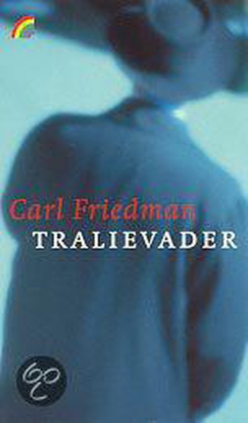 Tralievader - Carl Friedman | Fthsonline.com