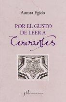 Por el gusto de leer a Cervantes