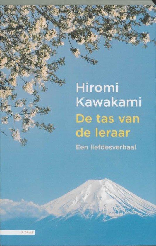De tas van de leraar - hiromi kawakami |