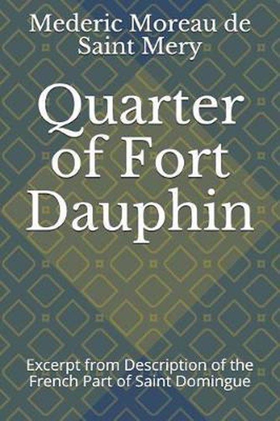 Quarter of Fort Dauphin