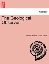 The Geological Observer.