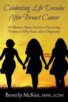 Celebrating Life Decades After Breast Cancer