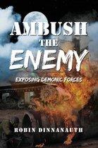 Ambush the Enemy