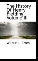 The History of Henry Fielding Volume III