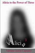 Alicia to the Power of Three