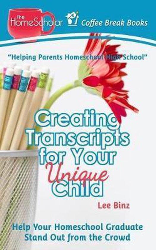 Omslag van Creating Transcripts for Your Unique Child
