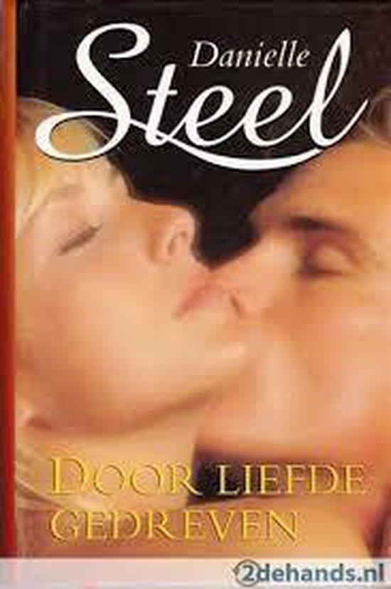 DOOR LIEFDE GEDREVEN - Danielle Steel |