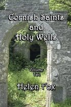 Cornish Saints and Holy Wells Vol 2