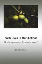Faith Lives in Our Actions