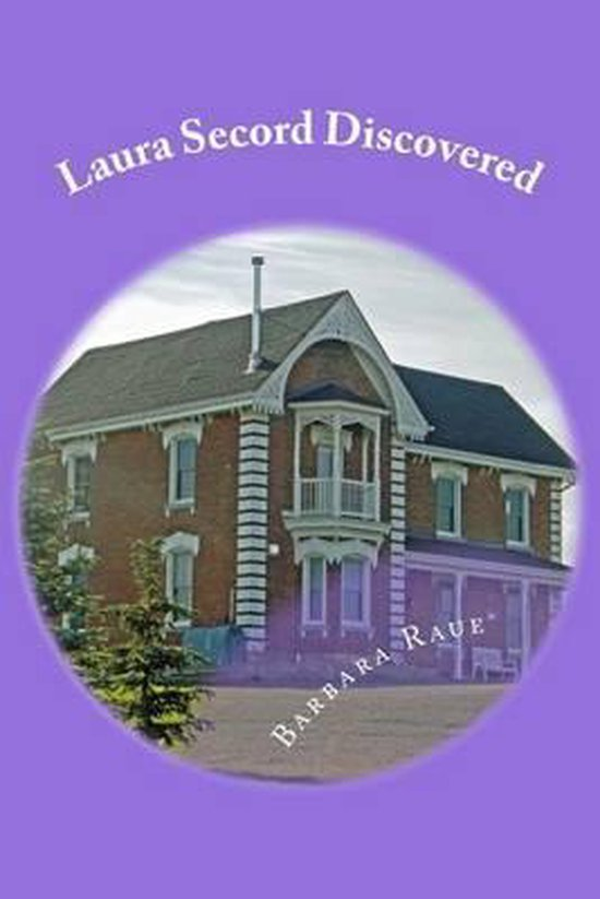 Laura Secord Discovered