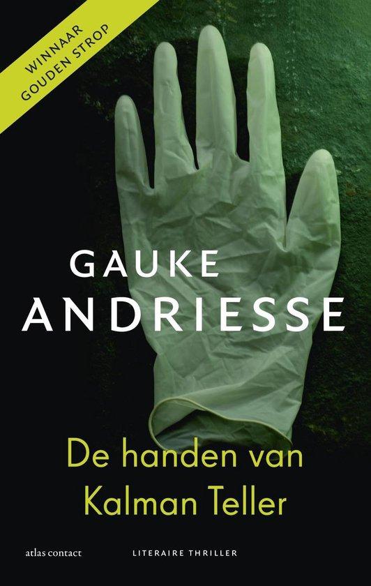 De Handen Van Kalman Teller - Gauke Andriesse pdf epub