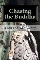 Chasing the Buddha