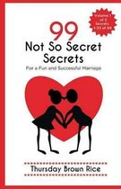 99 Not So Secret Secrets to a Fun and Successful Marriage