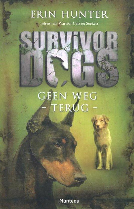 Survivor Dogs 4 - Geen weg terug - Erin Hunter |
