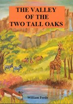 The Valley of the Two Tall Oaks