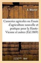 Causeries agricoles, ou Essais d'agriculture nouvelle et pratique pour le departement