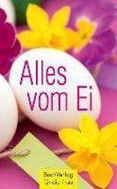 Alles vom Ei