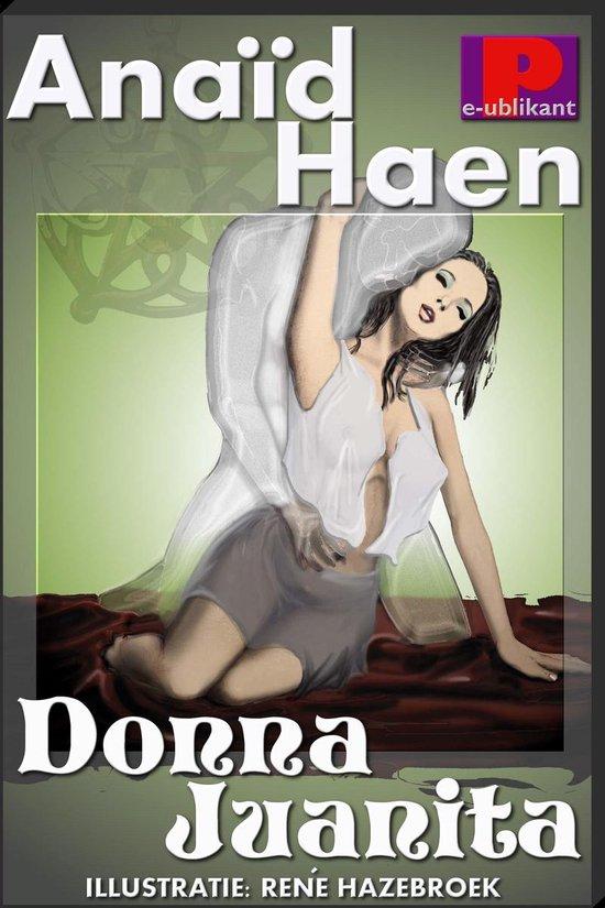 Donna Juanita - Anaïd Haen |
