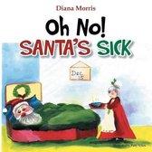 Oh No! Santa's Sick