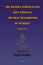 The Dharma Flower Sutra Seen through the Oral Transmission of Nichiren [II]