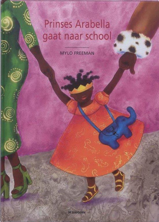 Prinses Arabella gaat naar school - Mylo Freeman | Readingchampions.org.uk