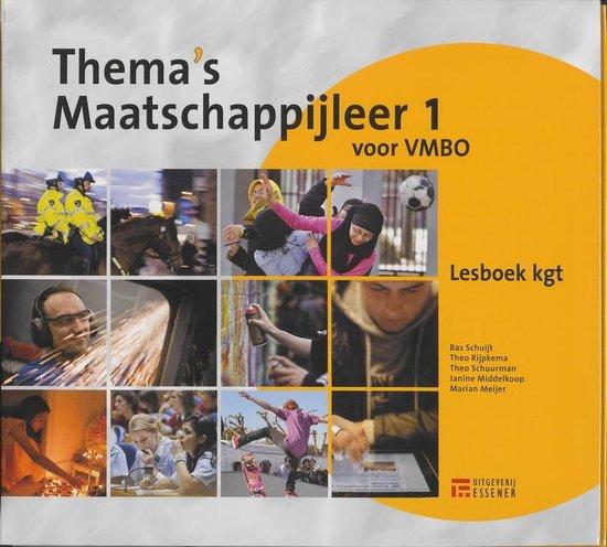 Thema's Maatschappijleer 1 VMBO kgt-niveau Lesboek - Bas Schuijt |