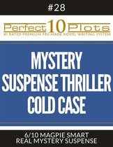 Perfect 10 Mystery / Suspense / Thriller Cold Case Plots #28-6 ''MAGPIE SMART – REAL MYSTERY SUSPENSE''