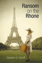 Ransom on the Rhone