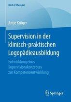 Supervision in Der Klinisch-Praktischen Logopadieausbildung