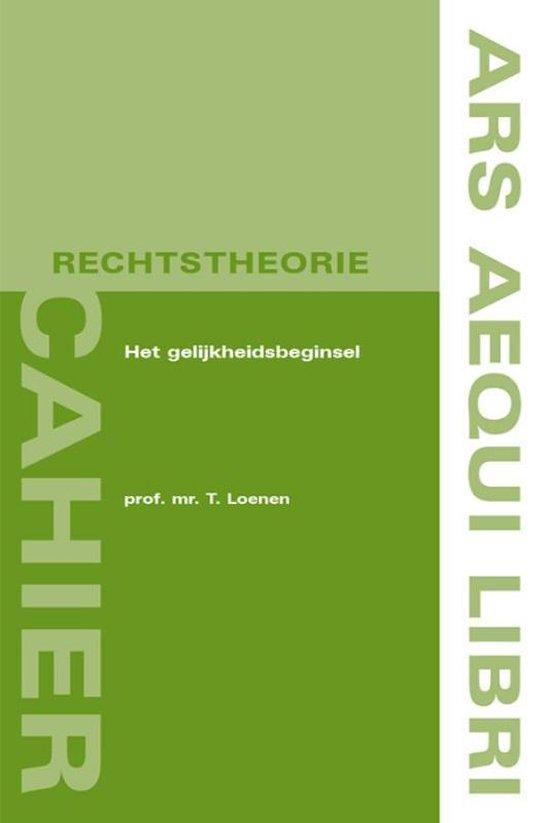 Ars Aequi Cahiers rechtstheorie 2 - Het gelijkheidsbeginsel - T. Loenen   Fthsonline.com
