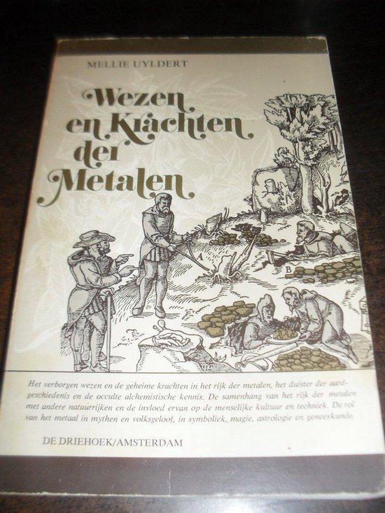 Wezen en krachten der metalen - Mellie Uyldert   Fthsonline.com