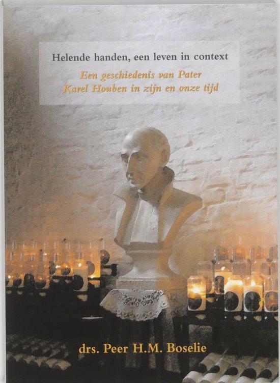 Helende handen, een leven in context - P. Boselie |