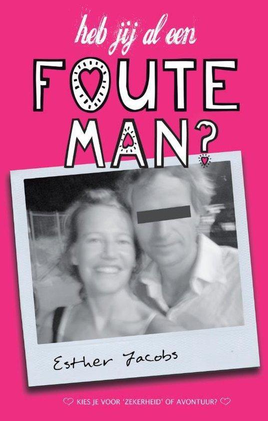 Cover van het boek 'Heb jij al een foute man?' van E. Jacobs