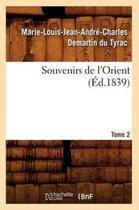 Souvenirs de l'Orient. Tome 2 ( d.1839)