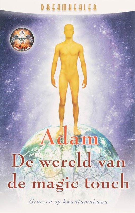 De Wereld Van De Magic Touch - Adams |