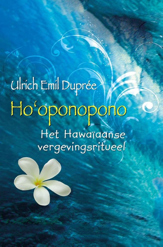 Ho'oponopono - Ulrich Emil Dupree pdf epub