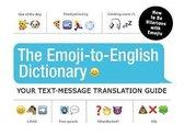The Emoji-To-English Dictionary